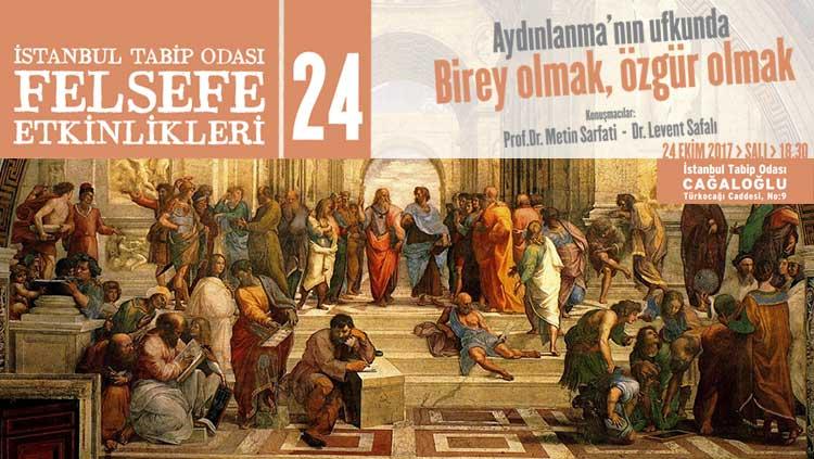 Felsefe Etkinlikleri 24:  Aydınlanma'nın Ufkunda Birey Olmak, Özgür Olmak