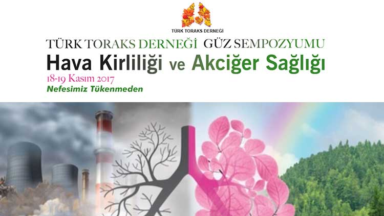 Türk Toraks Derneği Güz Sempozyumu: Hava Kirliliği ve Akciğer Sağlığı
