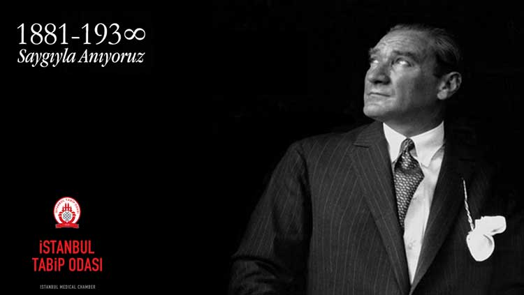 Mustafa Kemal Atatürk`ü Saygıyla Anıyoruz