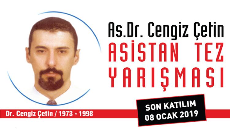 As. Dr. Cengiz Çetin Asistan Tez Yarışması