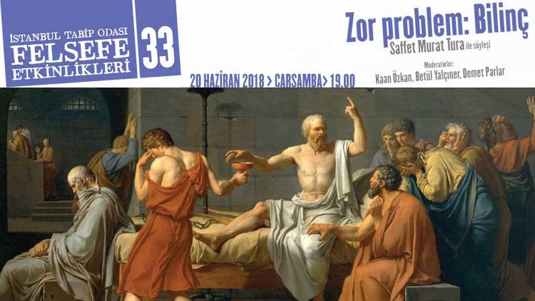 Felsefe Etkinlikleri 33 - Zor Problem: Bilinç