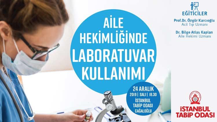 Eğitim: Aile Hekimliğinde Laboratuvar Kullanımı
