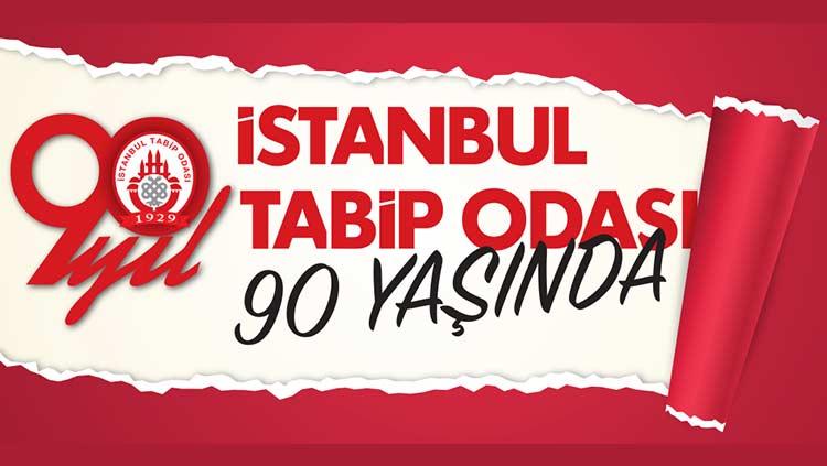 İstanbul Tabip Odası 90 Yaşında