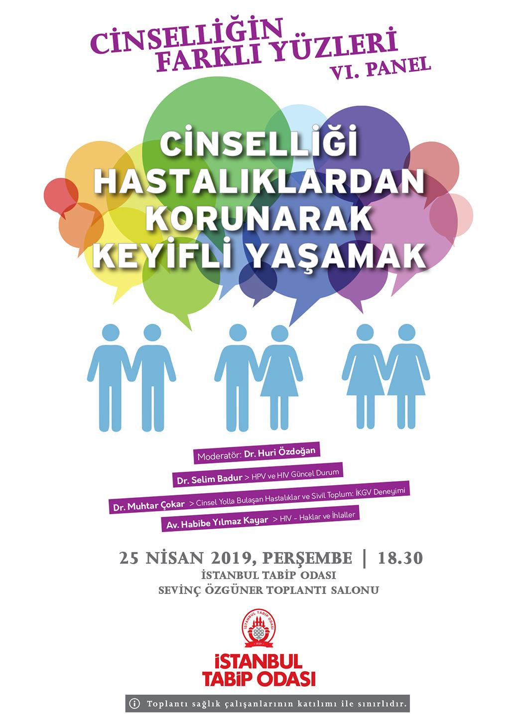 Panel: Cinselliği Hastalıklardan Korunarak Keyifli Yaşamak