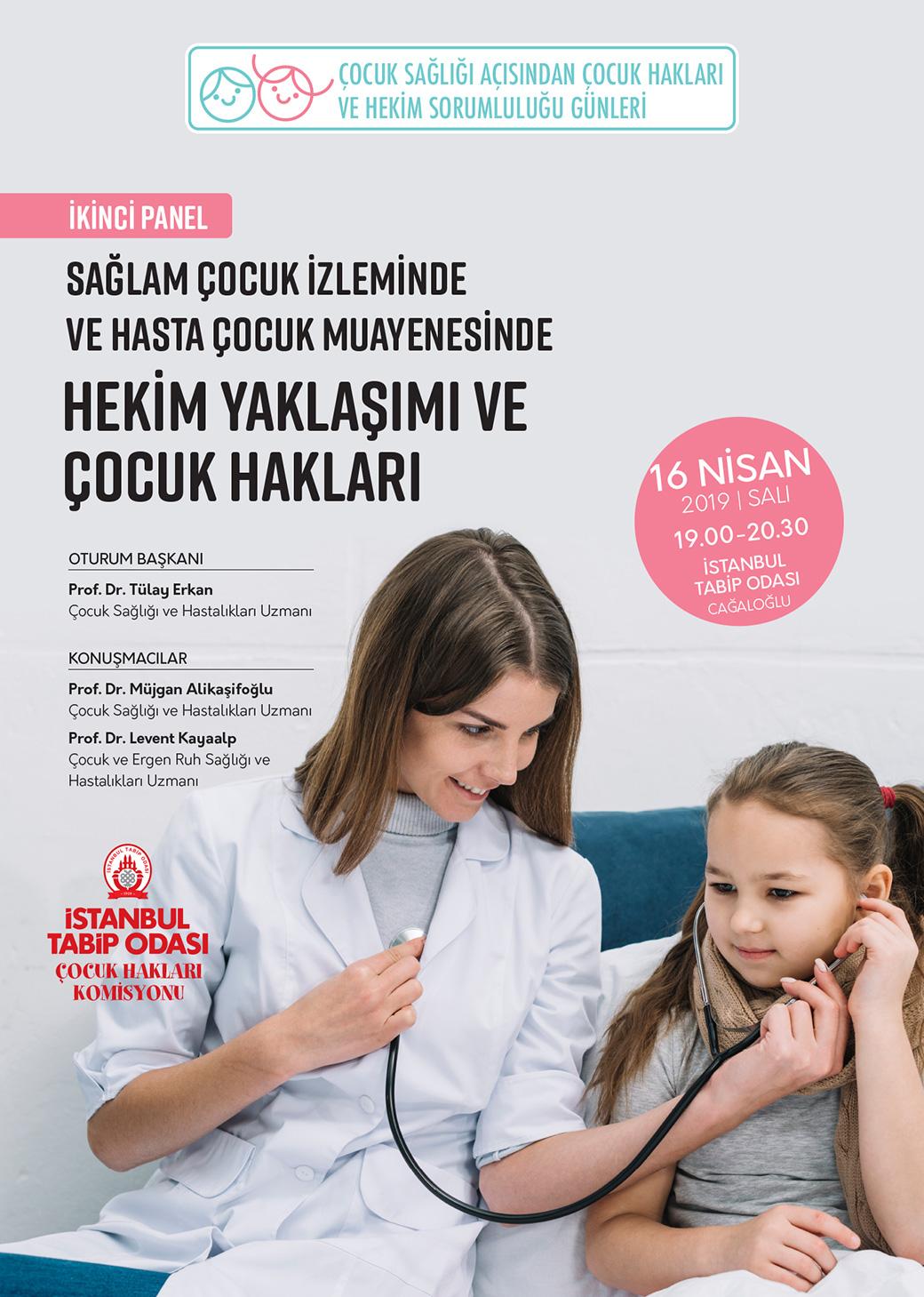 Panel: Sağlam Çocuk İzleminde ve Hasta Çocuk Muayenesinde Hekim Yaklaşımı ve Çocuk Hakları