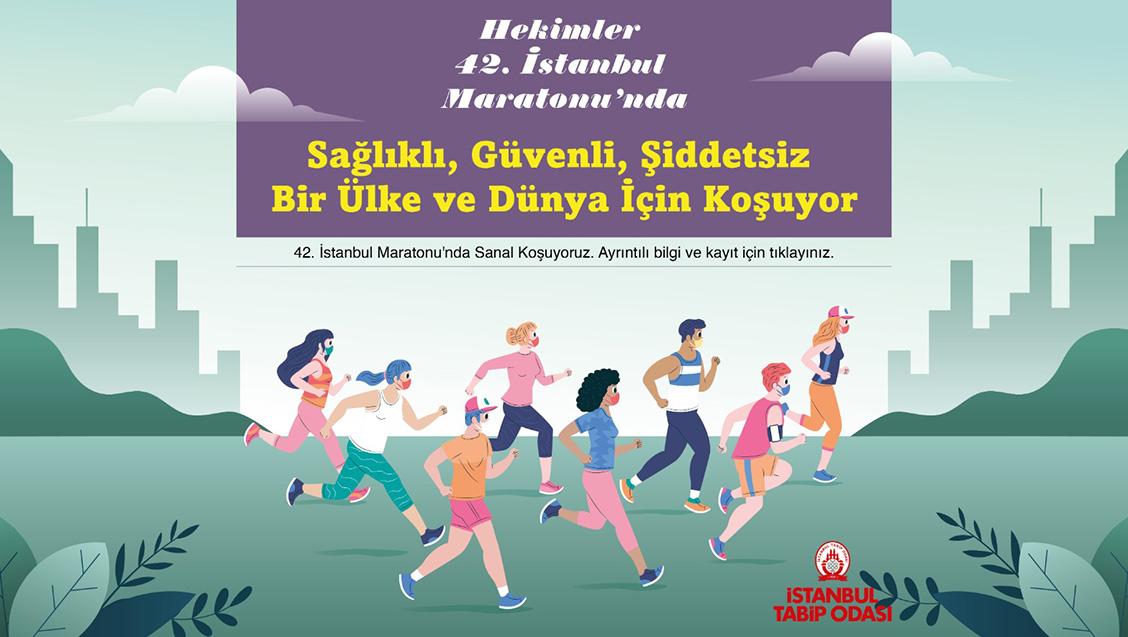 Hekimler 42. İstanbul Maratonu'nda Sağlıklı, güvenli, şiddetsiz bir ülke ve dünya için koşacak