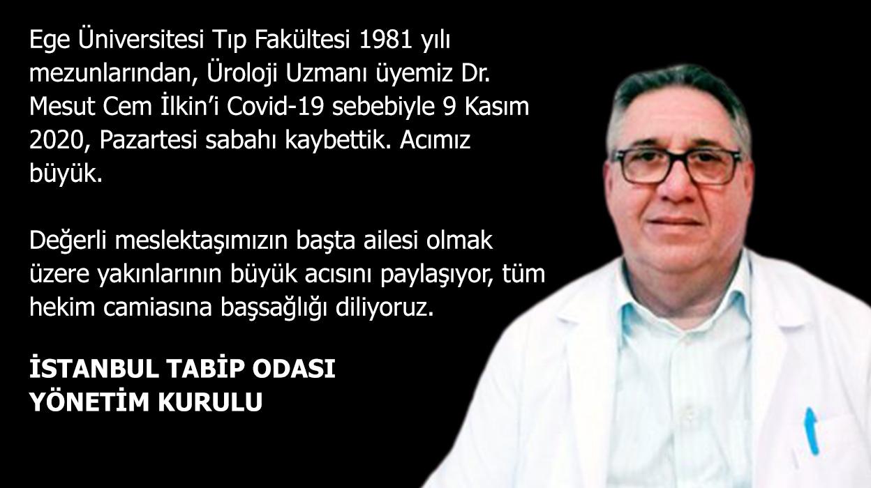 Üyemiz Dr. Mesut Cem İlkin'i Covid-19 Sebebiyle Kaybettik