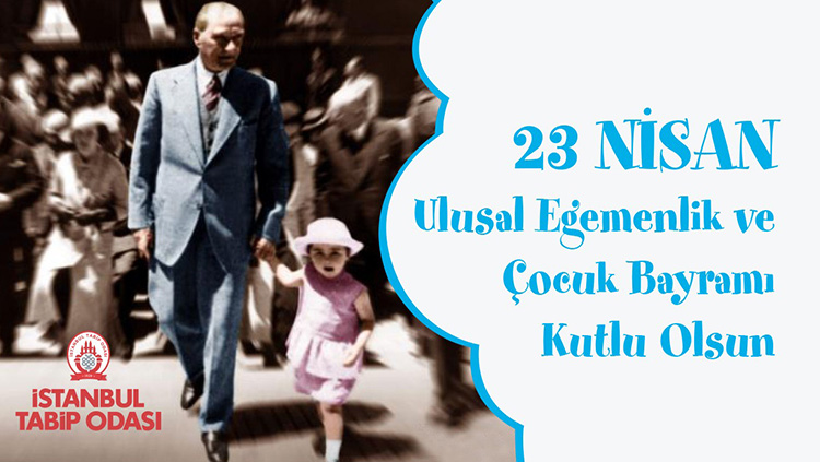 23 Nisan Milli Egemenlik ve Çocuk Bayramımız Kutlu Olsun