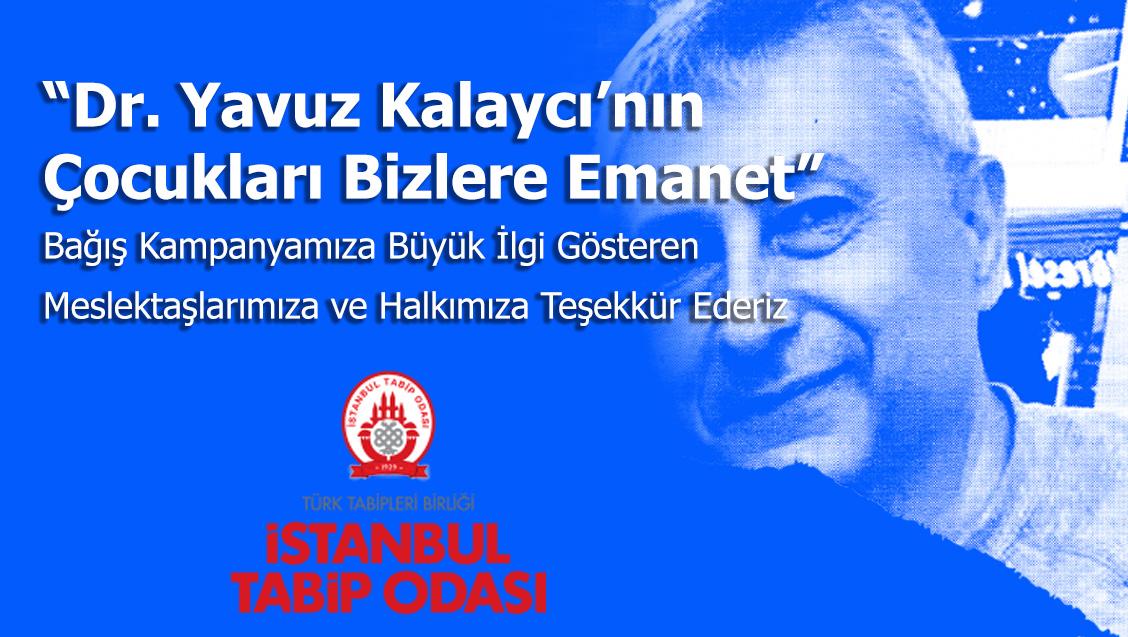 """""""Dr. Yavuz Kalaycı'nın Çocukları Bizlere Emanet"""" Bağış Kampanyamıza Büyük İlgi Gösteren Meslektaşlarımıza ve Halkımıza Teşekkür Ederiz"""