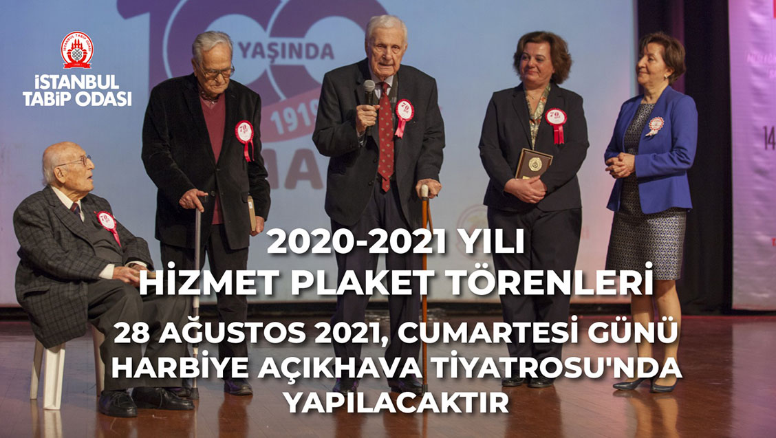 2020-21 Hizmet Plaket Törenleri 28 Ağustos 2021, Cumartesi Günü Harbiye Cemil Topuzlu Açıkhava Tiyatrosu'nda Yapılacaktır