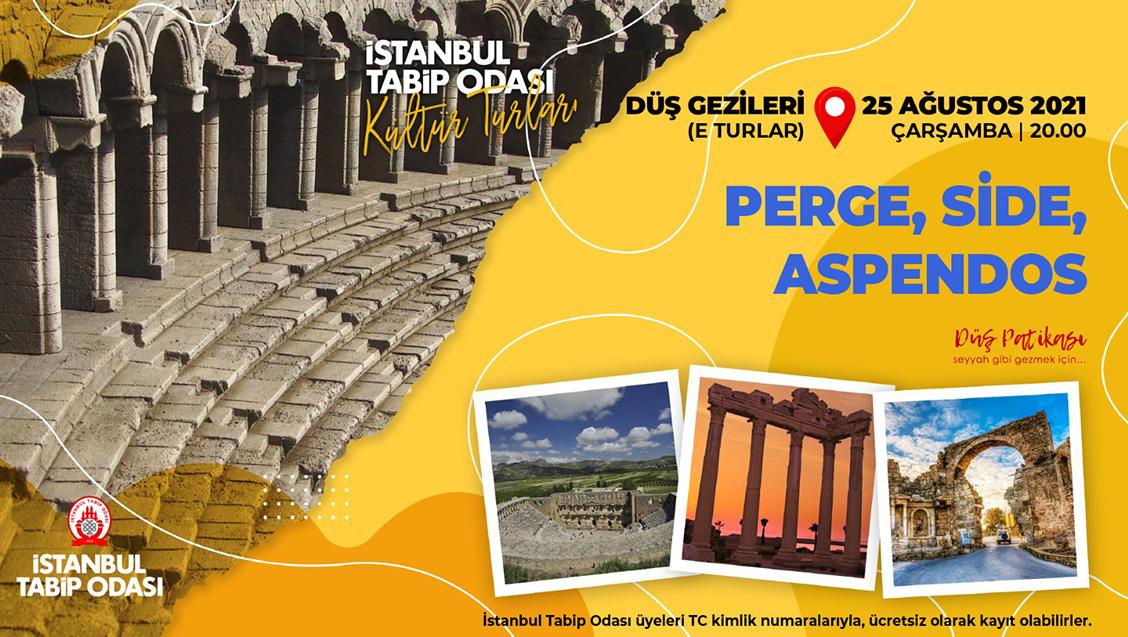 Perge Side Aspendos E Turu - 25 Ağustos 2021 Çarşamba Saat 20.00