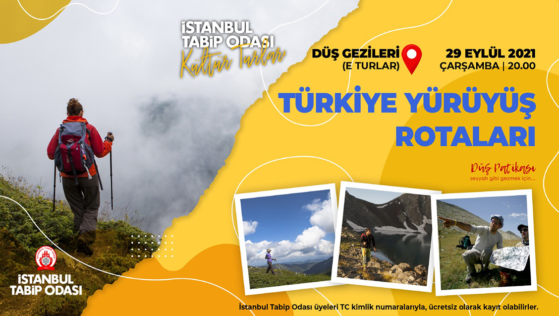 Türkiye Yürüyüş Rotaları E Turu - 29 Eylül 2021 Çarşamba Saat 20.00