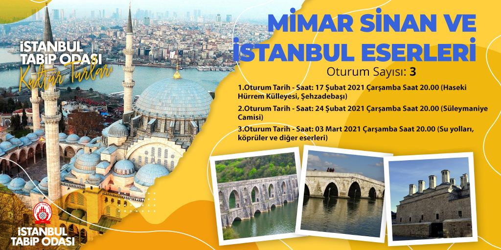 Web-seminer 03 Mart: Mimar Sinan ve İstanbul Eserleri E Turu (3. Oturum Su yolları, köprüler ve diğer eserleri)