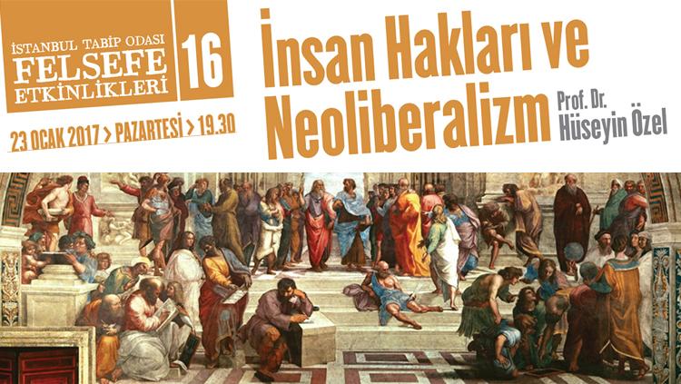 Felsefe Etkinlikleri 16: İnsan Hakları ve Neoliberalizm